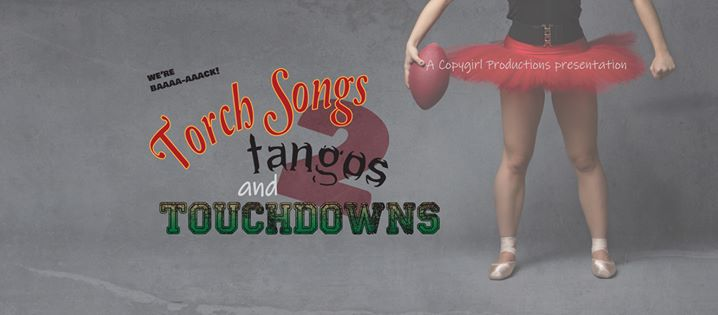 Torch Songs, Tangos and Touchdowns TWO! a Minneapolis le ven 15 novembre 2019 19:00-20:15 (After-work Gay)