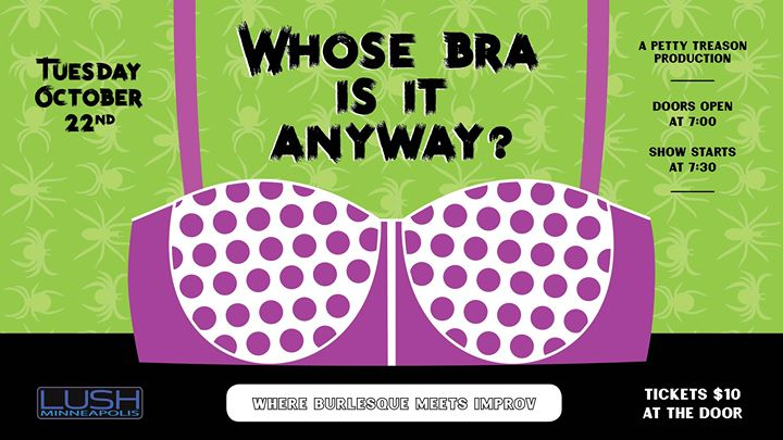 Whose Bra Is It Anyway?: Naked And Afraid! a Minneapolis le mar 22 ottobre 2019 19:00-21:00 (After-work Gay)