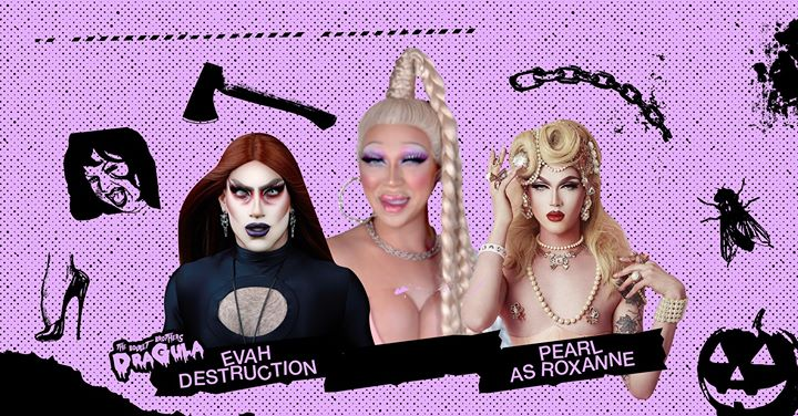 MinneapolisPearl as Roxanne from RPDR + Evah Destruction (Dragula)2019年 7月18日,19:00(男同性恋, 熊 下班后的活动)