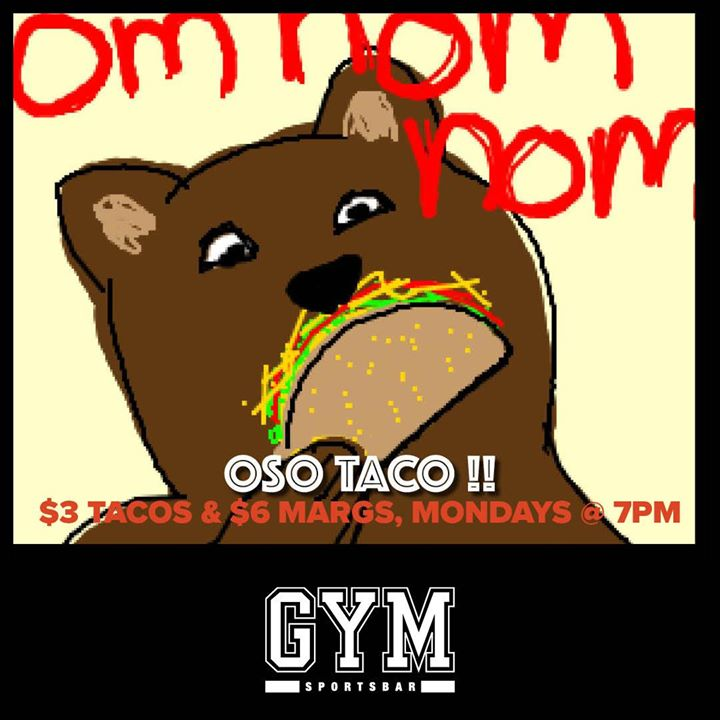 OSO TACO in Wilton Manors le Mon, January  6, 2020 from 07:00 pm to 02:00 am (Clubbing Gay)