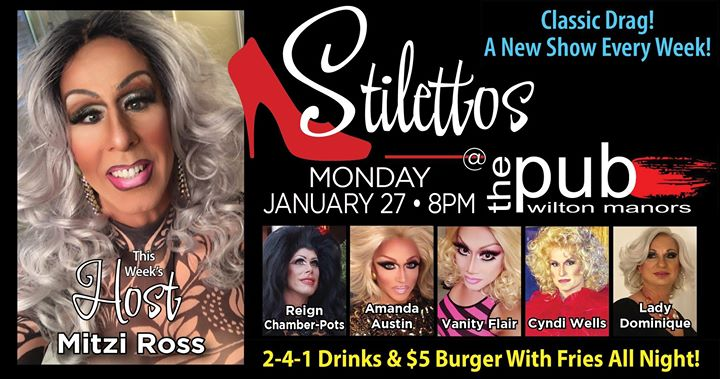 Stilettos - New Show - Classic Drag en Wilton Manors le lun 27 de enero de 2020 20:00-22:00 (After-Work Gay)