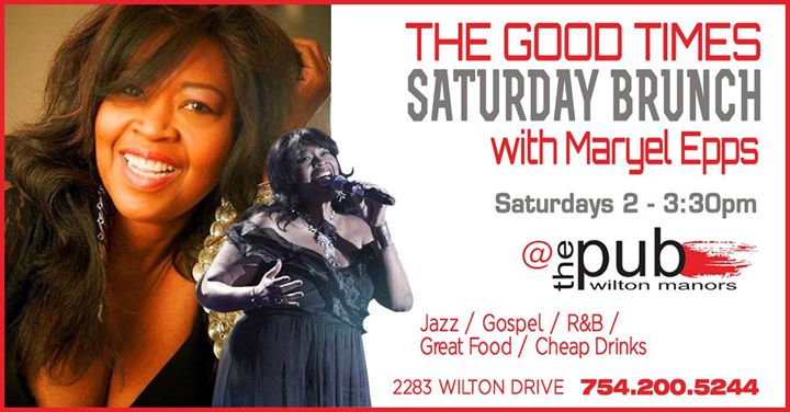 Good Times Saturday Jazz Brunch / Maryel Epps en Wilton Manors le sáb 24 de agosto de 2019 14:00-15:30 (Brunch Gay)