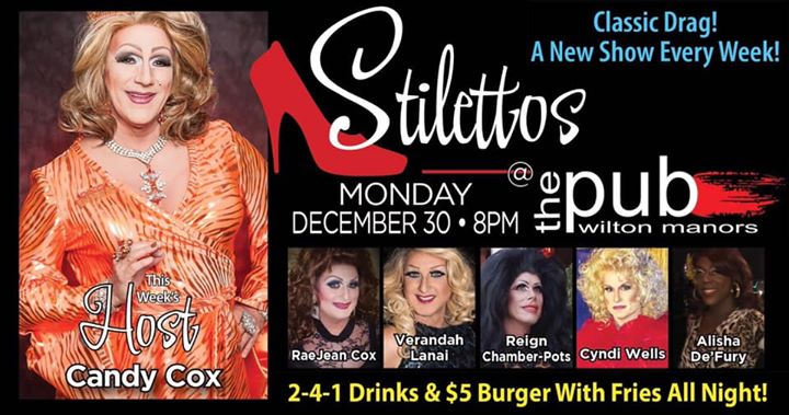 Stilettos - New Show - Classic Drag en Wilton Manors le lun 30 de diciembre de 2019 20:00-22:00 (After-Work Gay)