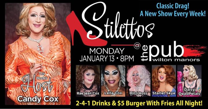 Stilettos - New Show - Classic Drag en Wilton Manors le lun 13 de enero de 2020 20:00-22:00 (After-Work Gay)
