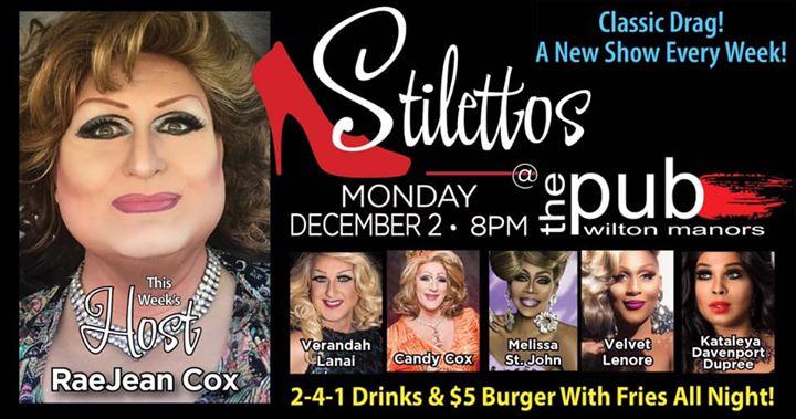 Stilettos - New Show - Classic Drag en Wilton Manors le lun  2 de diciembre de 2019 20:00-22:00 (After-Work Gay)