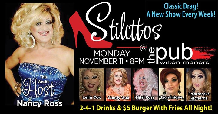 Stilettos - New Show - Classic Drag in Wilton Manors le Mon, November 11, 2019 from 08:00 pm to 10:00 pm (After-Work Gay)
