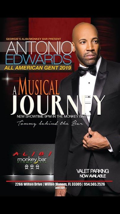 Wilton ManorsA Musical Journey with Antonio Edwards2019年 9月 6日,21:00(男同性恋 下班后的活动)