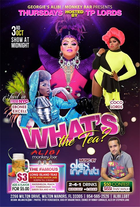 What's the Tea?! Thursdays in Wilton Manors le Thu, October  3, 2019 from 11:00 pm to 02:00 am (Clubbing Gay)