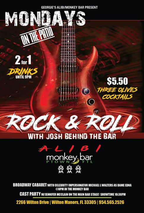 Wilton ManorsRock & Roll Mondays on the Patio!2019年 9月 2日,21:00(男同性恋 下班后的活动)