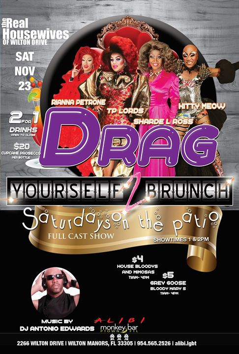 Wilton ManorsDrag Yourself to Brunch Saturdays2019年 1月23日,13:00(男同性恋 早午餐)
