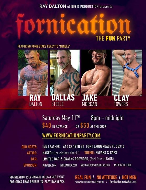 Fort LauderdaleRay Dalton Fornication Fuk Party2019年 8月14日,20:00(男同性恋 节日)