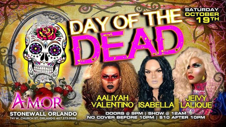 Day of the Dead Show not to be Missed Saturday October 19th a Orlando le sab 19 ottobre 2019 21:00-02:30 (Clubbing Gay)