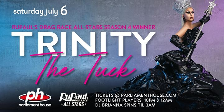 TRINITY THE TUCK at the Parliament House! a Orlando le sab  6 luglio 2019 20:00-03:00 (Spettacolo Gay, Orso)