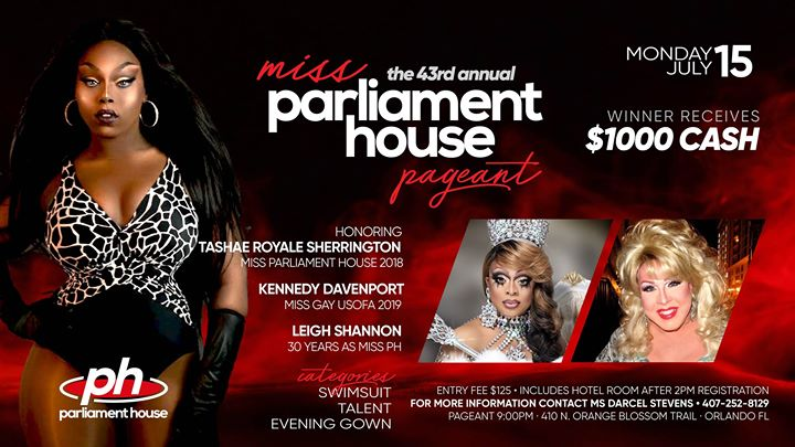 43rd Annual Miss Parliament House Pageant a Orlando le lun 15 luglio 2019 21:00-00:30 (After-work Gay, Orso)