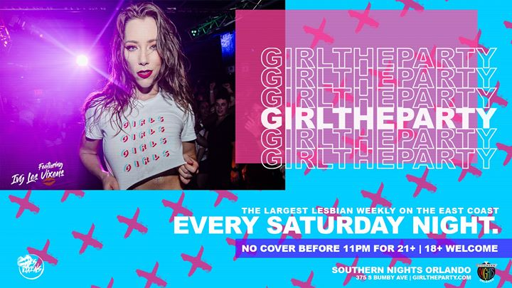 Girl The Party - The Largest Lesbian Club Night on East Coast! a Orlando dal 16-24 novembre 2019 (Clubbing Lesbica)
