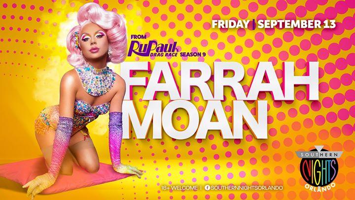 9.13.19 Farrah MOAN from RuPaul's Drag Race Season 9 em Orlando le sex, 13 setembro 2019 21:00-02:30 (Clubbing Gay, Lesbica)