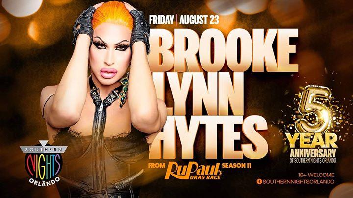 8.23.19 Brooke Lynn Hytes Hosts SN ORL 5yr Anniversary a Orlando le ven 23 agosto 2019 21:00-02:30 (Clubbing Gay, Lesbica)