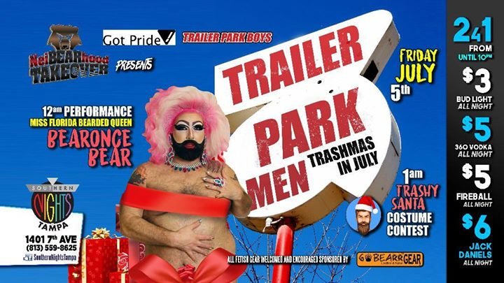 NeiBEARhood Takeover Trailer Park Men ~ Trashmas in July in Tampa le Fri, July  5, 2019 from 08:00 pm to 03:00 am (Clubbing Gay)