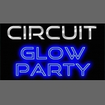 Circuit GLOW PARTY in Worcester le Sat, August  4, 2018 from 03:00 pm to 02:00 am (Clubbing Gay)
