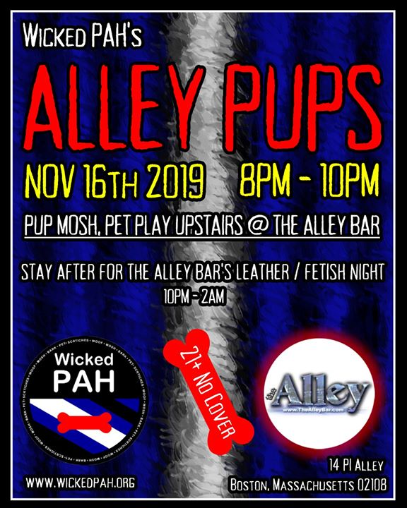 Wicked PAH's Alley Pups at The Alley Bar, Upstairs à Boston le sam. 16 novembre 2019 de 20h00 à 22h00 (After-Work Gay)