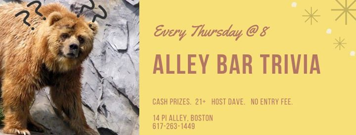 BostonNew Alley Bar Trivia2019年 8月12日,20:00(男同性恋 下班后的活动)