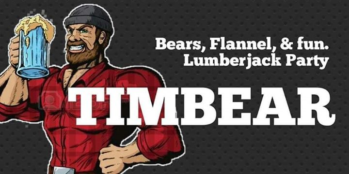 Timbear Lumberjack party in Austin le Fri, November 15, 2019 from 09:00 pm to 02:00 am (Clubbing Gay, Bear)