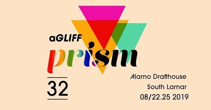 Austin32nd Annual aGLIFF Film Festival2019年 4月22日,16:00(男同性恋, 女同性恋, 变性, 双性恋 电影)