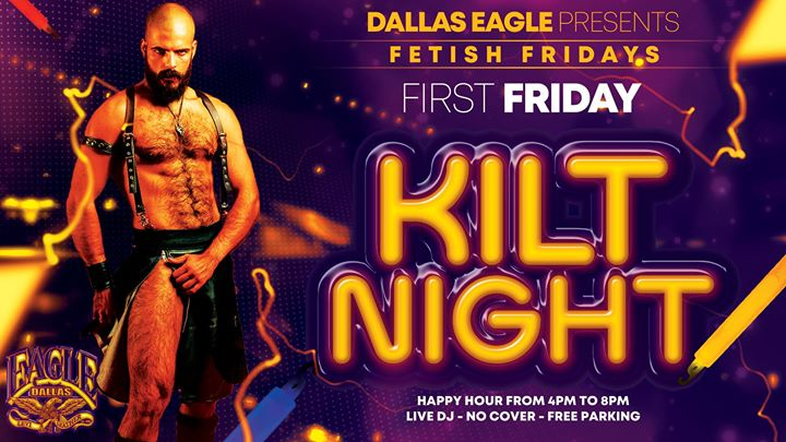 Fetish Fridays - Kilt Night à Dallas le ven.  2 août 2019 de 16h00 à 02h00 (Clubbing Gay)
