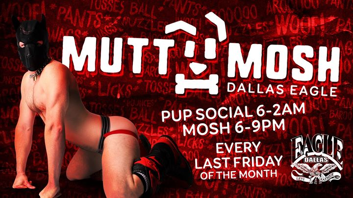 Pup Night - Mutt Mosh in Dallas le Fr 31. Mai, 2019 18.00 bis 02.00 (Clubbing Gay)