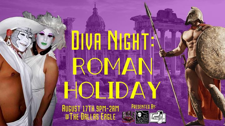 Diva Night 3rd Anniversary Edition: Roman Holiday à Dallas le sam. 17 août 2019 de 22h00 à 02h00 (Clubbing Gay)
