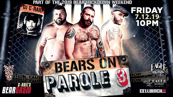 C-Rail's Beargasm: Bears on Parole 3 en Dallas le vie 12 de julio de 2019 22:00-02:00 (Clubbing Gay)