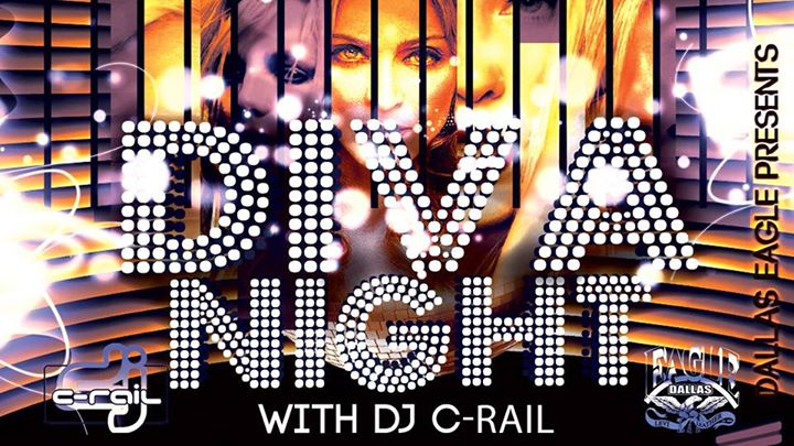 Diva Night with DJ C-Rail en Dallas le sáb 16 de noviembre de 2019 22:00-02:00 (Clubbing Gay)