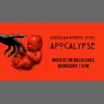 American Horror Story Apocalypse Night à Dallas le mer.  7 novembre 2018 de 21h00 à 22h00 (After-Work Gay)