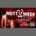 Pup Night - Mutt Mosh à Dallas le ven. 28 décembre 2018 de 18h00 à 02h00 (Clubbing Gay)