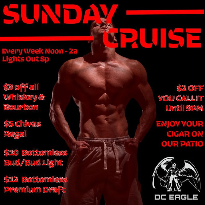Sunday Cruise - Every Week at DC Eagle in Washington D.C. le So  7. Juli, 2019 12.00 bis 02.00 (Sexe Gay)
