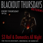 Blackout Thursdays - Every Thursday in Washington D.C. le Thu, March  7, 2019 from 09:00 pm to 03:00 am (Clubbing Gay)