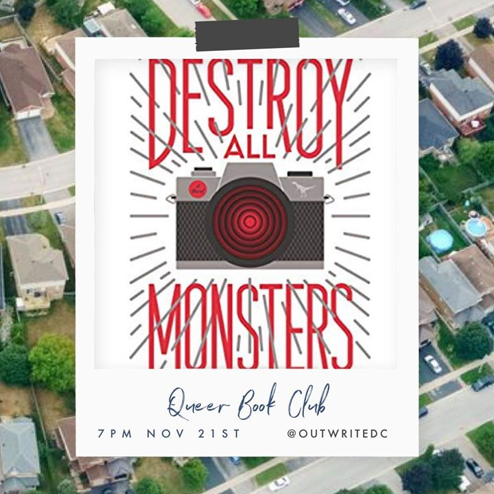 Queer Book Club reads Destroy All Monsters em Washington D.C. le qui, 21 novembro 2019 19:00-21:00 (After-Work Gay, Lesbica, Trans, Bi)
