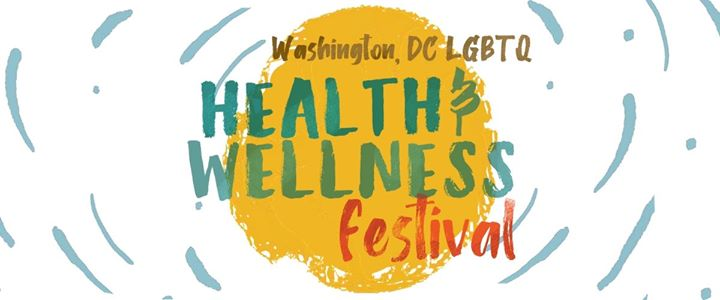 DC LGBTQ Health & Wellness Festival a Washington D.C. le sab 28 marzo 2020 11:00-19:00 (After-work Gay, Lesbica, Trans, Bi)