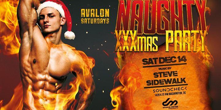 AVALON Saturdays presents: A Naughty XXXmas Party w/ DJ Steve Sidewalk a Washington D.C. le sab 14 dicembre 2019 22:00-04:00 (Clubbing Gay)