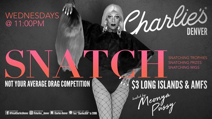 Snatch! à Denver le mer.  9 octobre 2019 de 23h00 à 01h00 (Clubbing Gay)