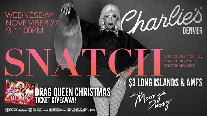 Snatch! in Denver le Wed, November 27, 2019 from 11:00 pm to 01:00 am (Clubbing Gay)