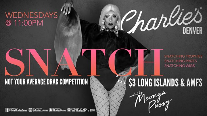 Snatch! em Denver le qua, 28 agosto 2019 23:00-01:00 (Clubbing Gay)