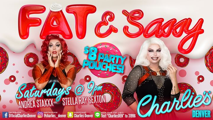 Fat & Sassy Saturdays in Denver le Sa  4. April, 2020 21.00 bis 22.30 (After-Work Gay)