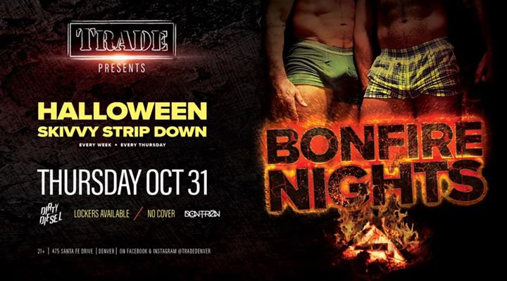 Bonfire Nights : Skivvy Strip Down in Denver le Thu, October 31, 2019 from 09:00 pm to 02:00 am (Clubbing Gay, Bear)