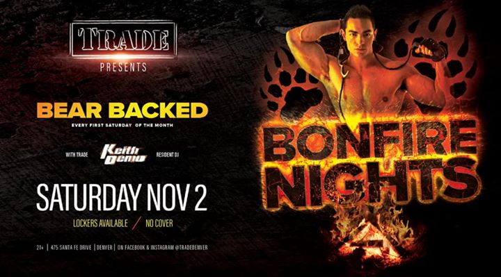 Bonfire Nights : Bear Backed in Denver le Sat, November  2, 2019 from 09:00 pm to 02:00 am (Clubbing Gay, Bear)