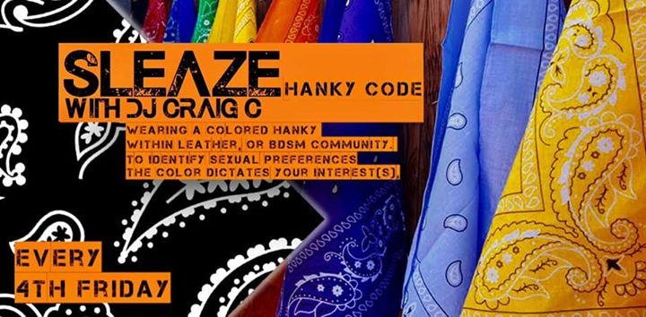 Hanky Code : Sleaze in Denver le Fri, June 28, 2019 from 09:00 pm to 02:00 am (Clubbing Gay, Bear)
