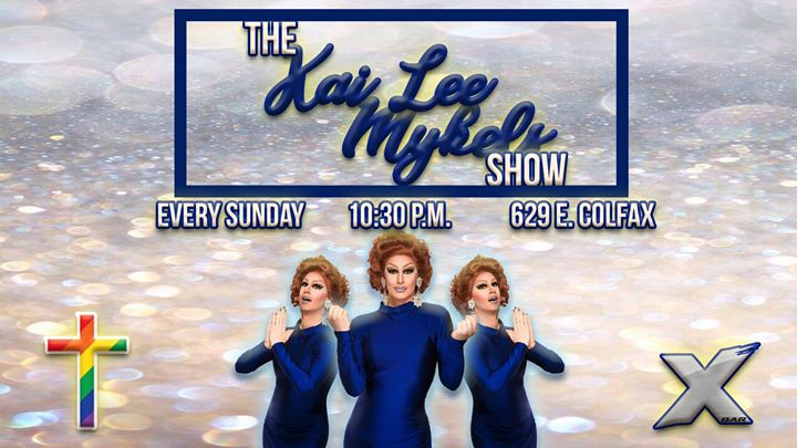 The Kai Lee Mykels Show à Denver le dim. 18 août 2019 de 22h30 à 02h00 (Clubbing Gay)