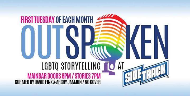 OUTspoken! LGBTQ Storytelling at Sidetrack em Chicago le ter,  7 abril 2020 19:00-22:30 (After-Work Gay)