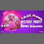 T.H.O.T. Process Album Release Party with Jiggly Caliente! à Chicago le mar.  6 mars 2018 à 23h00 (Clubbing Gay)