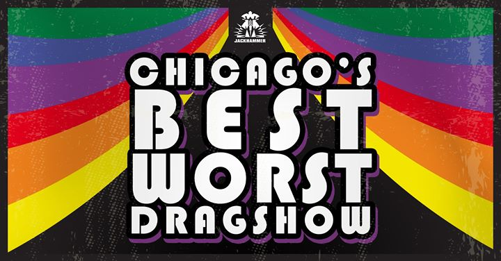 Chicago's Best Worst Drag Show en Chicago le lun 21 de octubre de 2019 23:59-04:00 (Clubbing Gay)